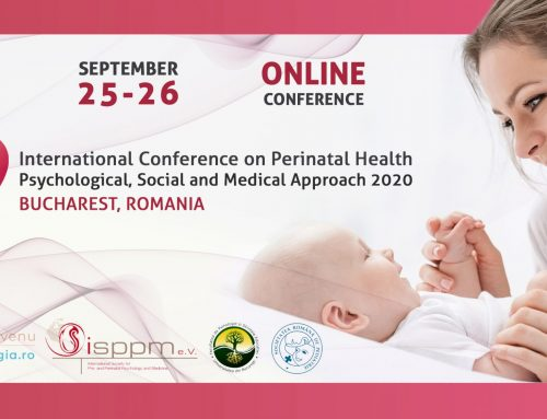"Conferinta Internationala cu tema ""Sanatatea perinatala – o abordare psiho-socio-medicala"""